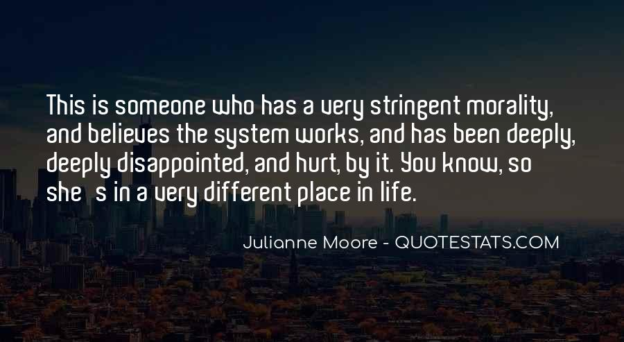 You Hurt Someone Quotes #449793
