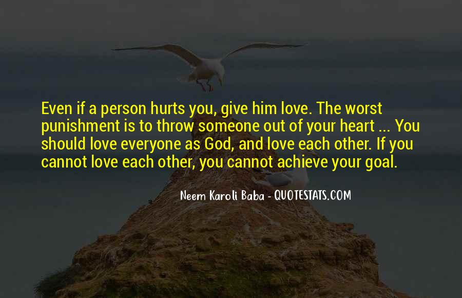 You Hurt Someone Quotes #556452