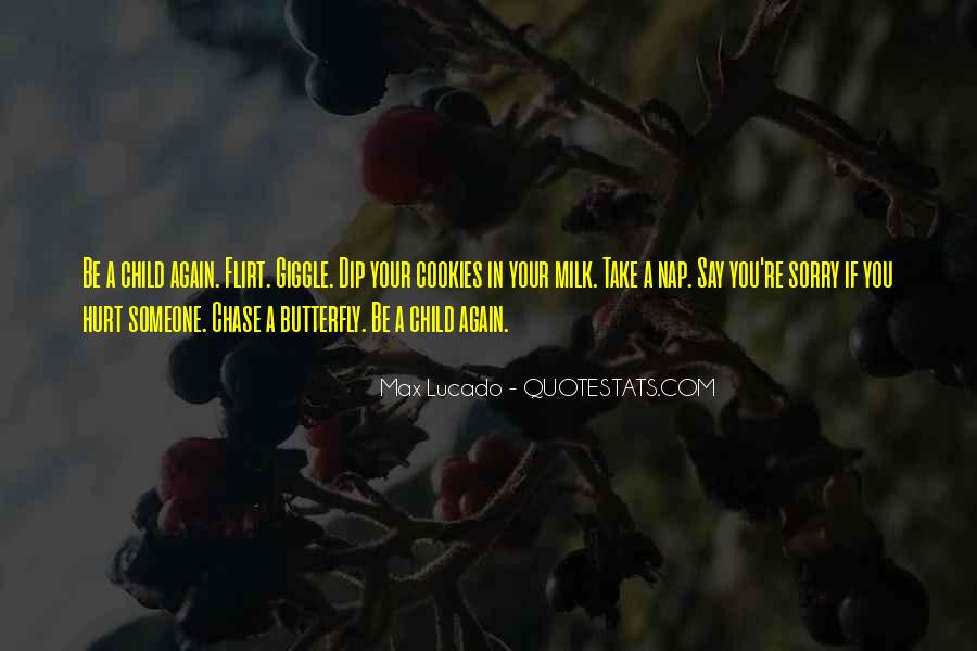 You Hurt Someone Quotes #568298