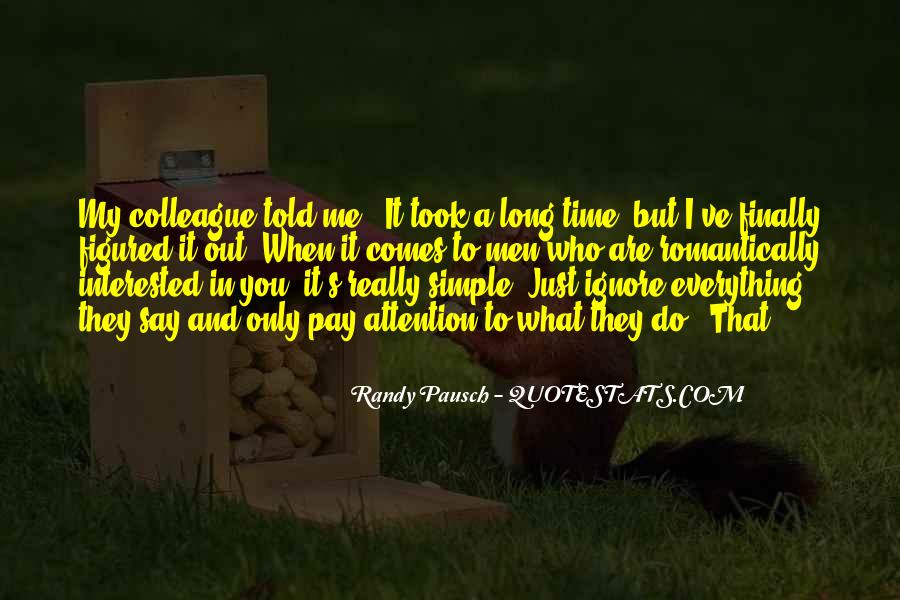 You Ignore Me Quotes #165201