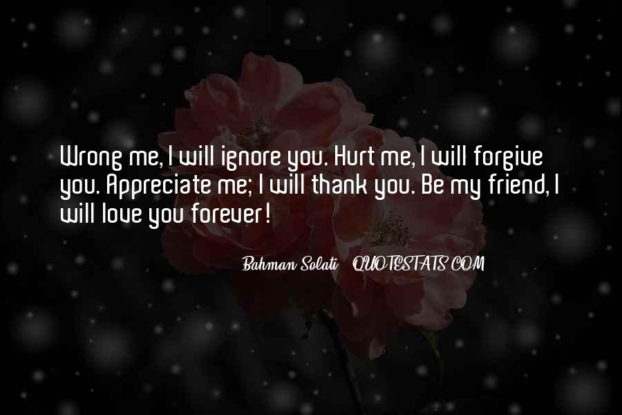 You Ignore Me Quotes #469922