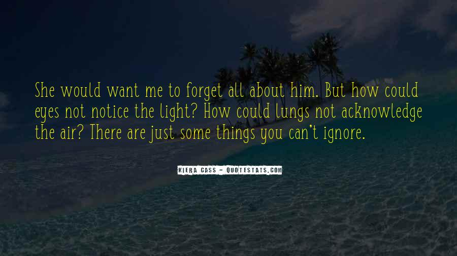 You Ignore Me Quotes #965215