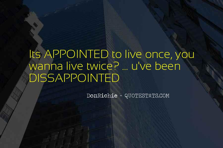 You Just Live Once Quotes #126496