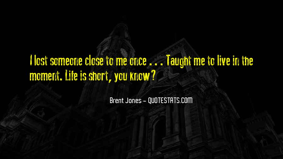 You Just Live Once Quotes #83734