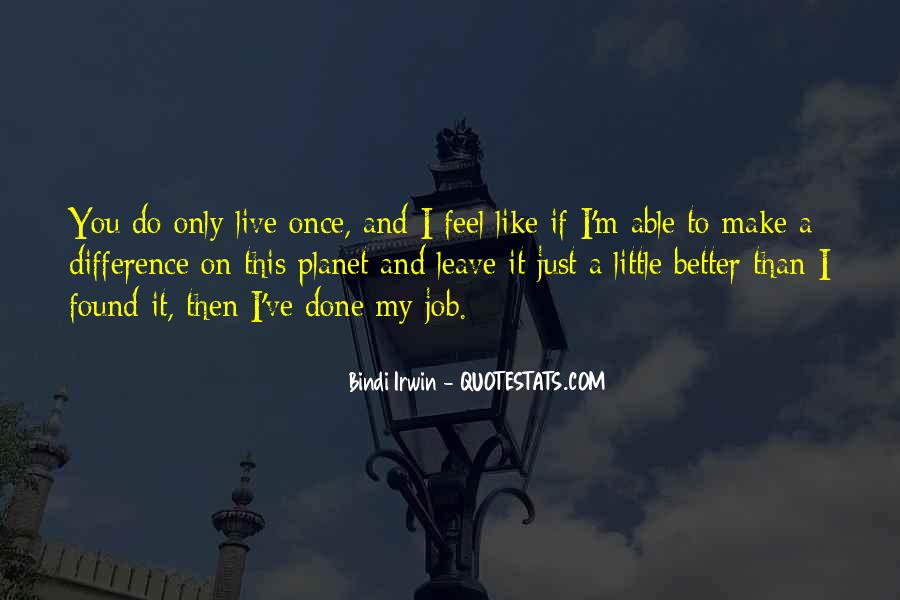 You Just Live Once Quotes #858936