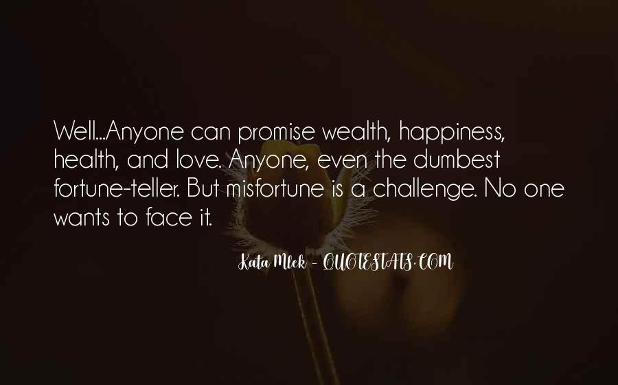 Quotes About Fortune And Love #1572043