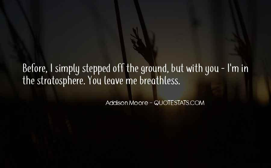 You Leave Me Breathless Quotes #1311067
