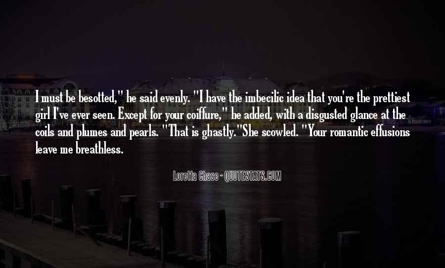 You Leave Me Breathless Quotes #1505243
