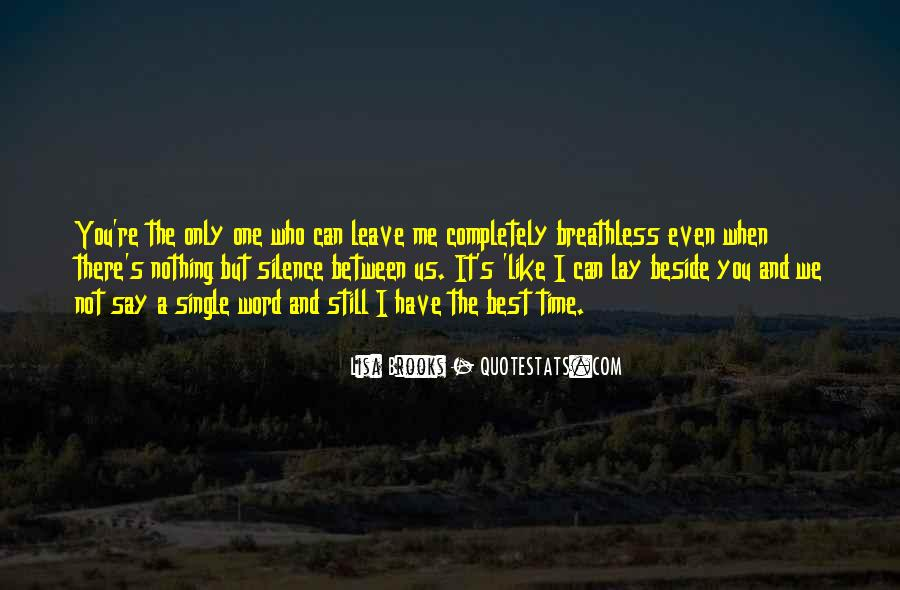 You Leave Me Breathless Quotes #1738538