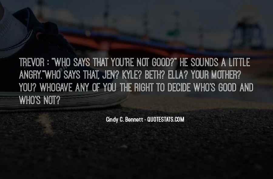 You Let A Good Girl Go Quotes #53169