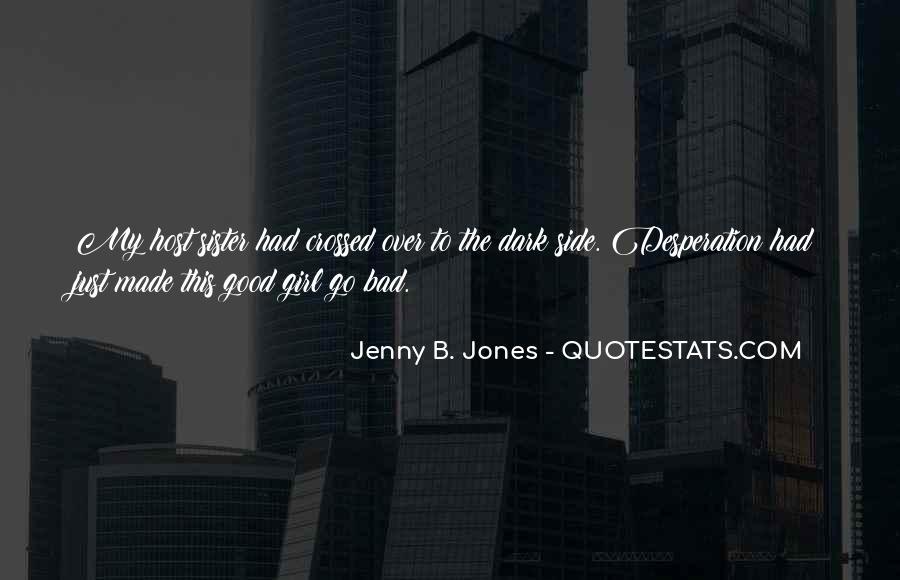 You Let A Good Girl Go Quotes #72649