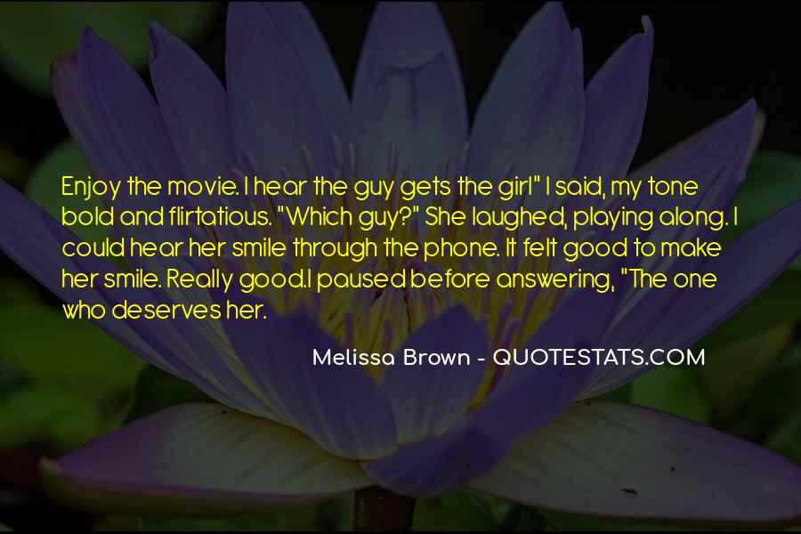 You Let A Good Girl Go Quotes #7608