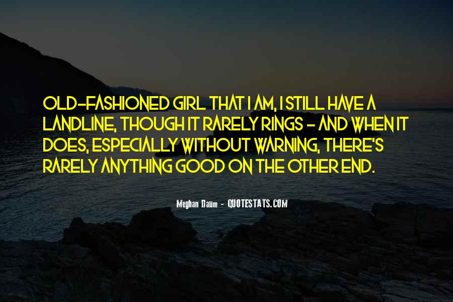 You Let A Good Girl Go Quotes #77998