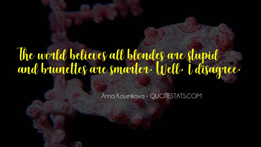 Quotes About Brunettes And Blondes #958551
