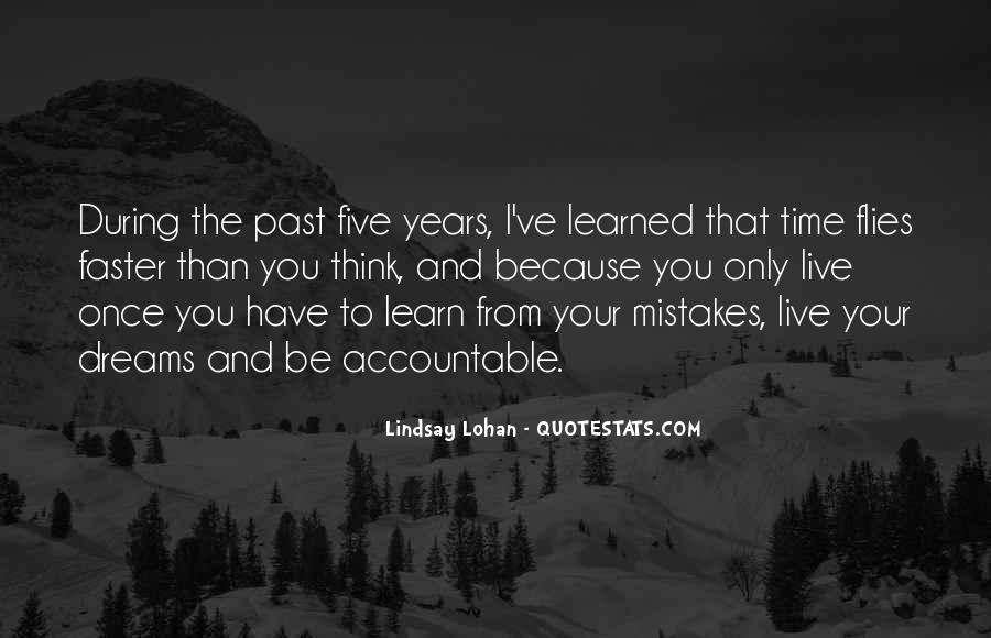 You Live You Learn Quotes #260540