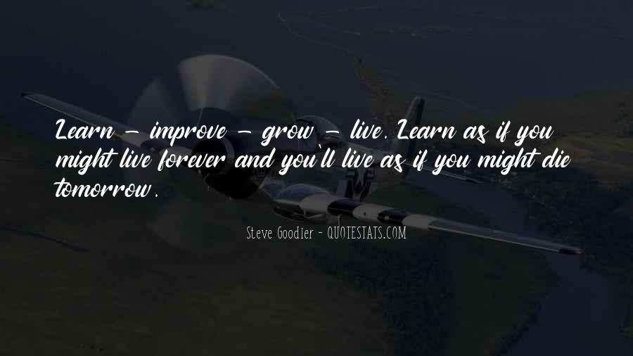 You Live You Learn Quotes #469594