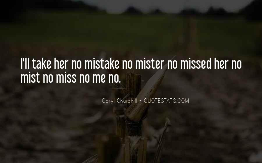 You Ll Be Missed Quotes #1555842