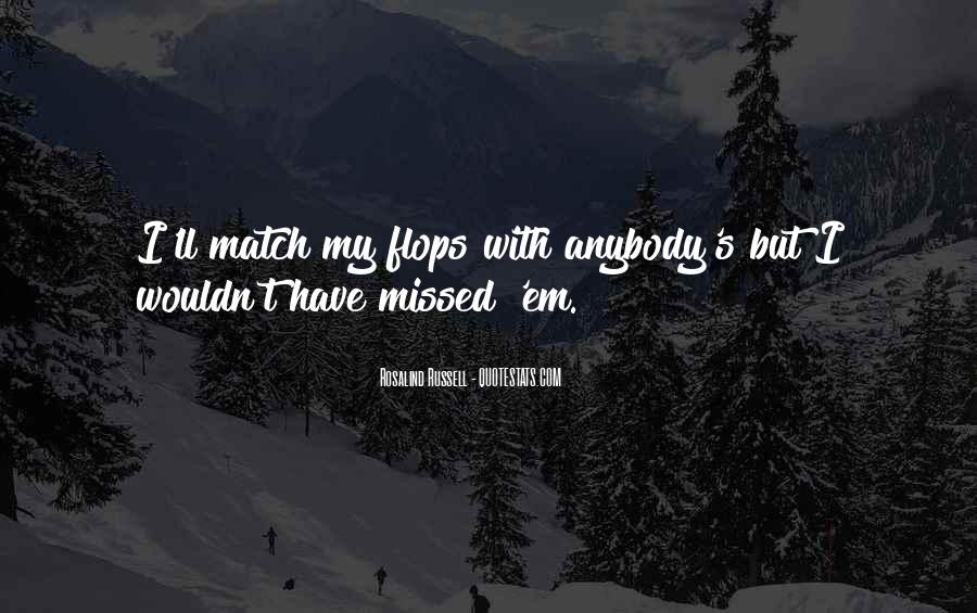 You Ll Be Missed Quotes #264754