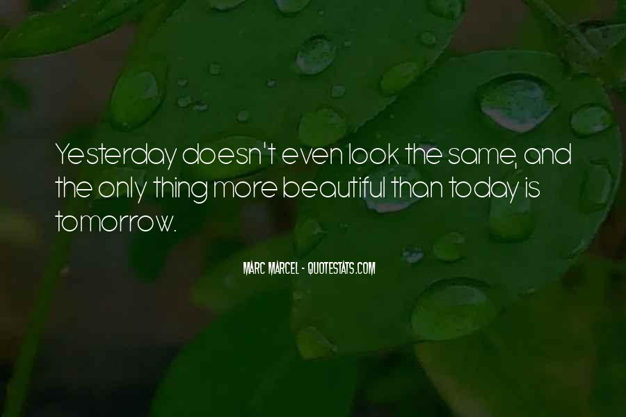 You Look So Beautiful Today Quotes #121622