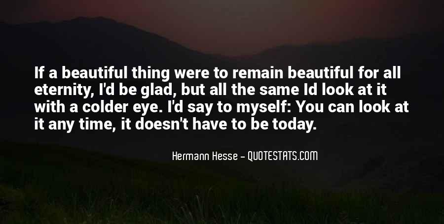 You Look So Beautiful Today Quotes #614964
