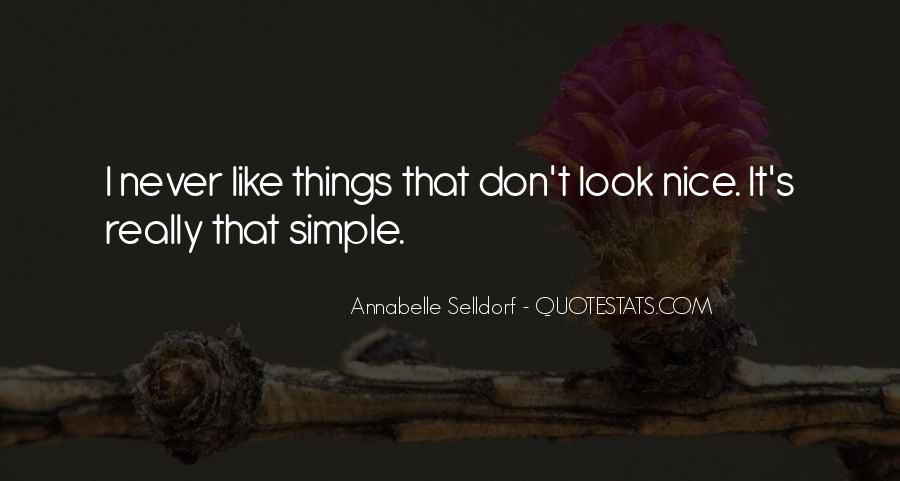 You Look So Nice Quotes #223405