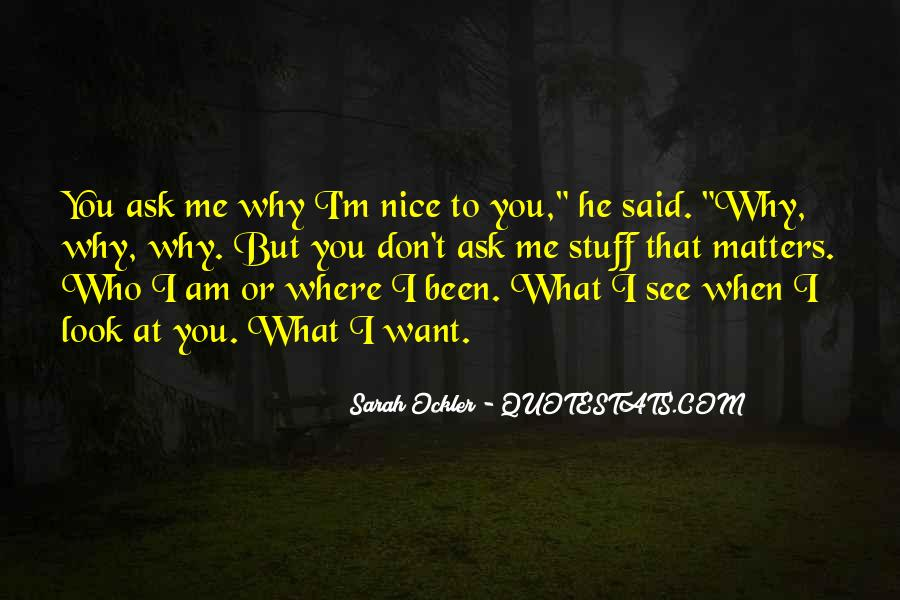 You Look So Nice Quotes #299412