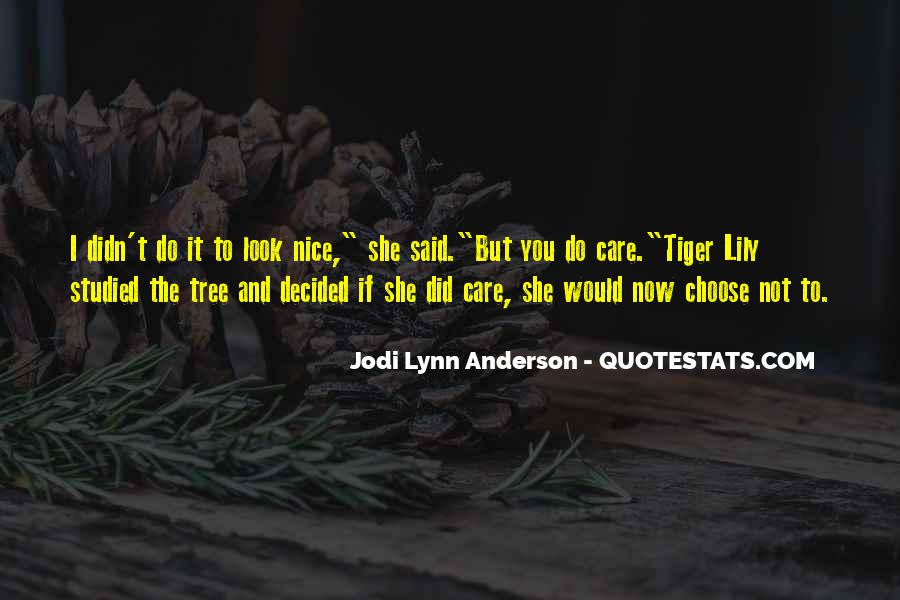 You Look So Nice Quotes #65292