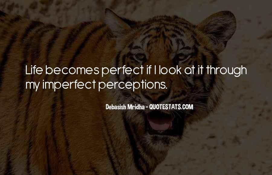 You Look So Perfect Quotes #261656