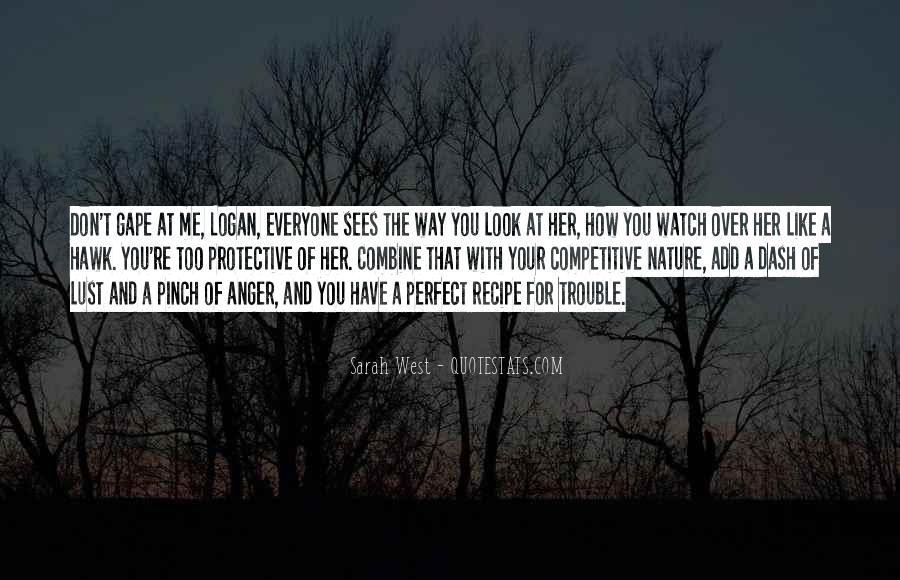 You Look So Perfect Quotes #339304