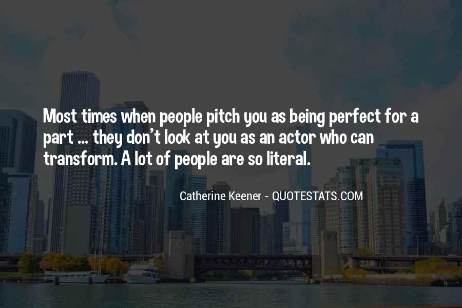 You Look So Perfect Quotes #65392
