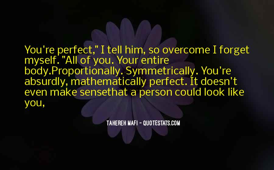You Look So Perfect Quotes #719835