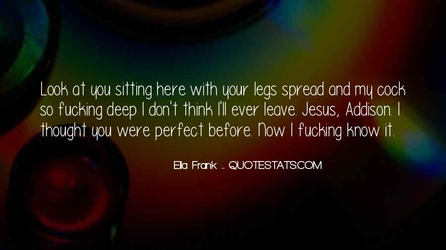 You Look So Perfect Quotes #785108