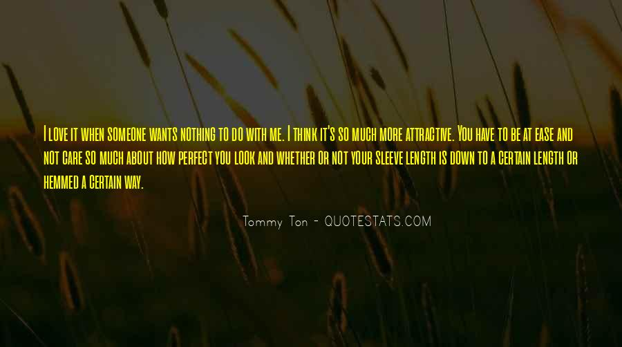 You Look So Perfect Quotes #917815