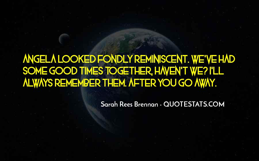 You Looked After Me Quotes #124694