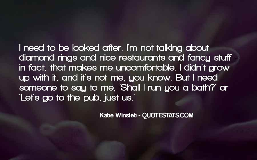 You Looked After Me Quotes #131335