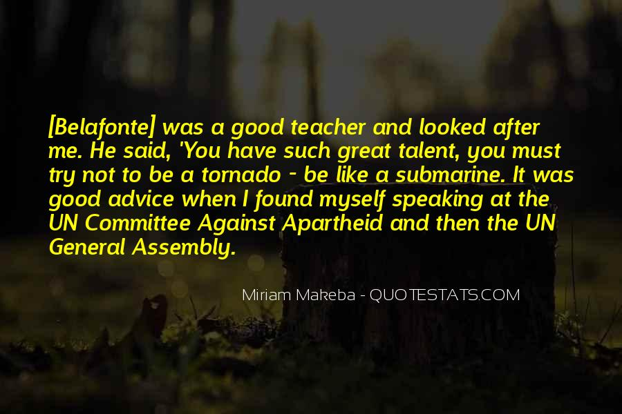 You Looked After Me Quotes #1640606