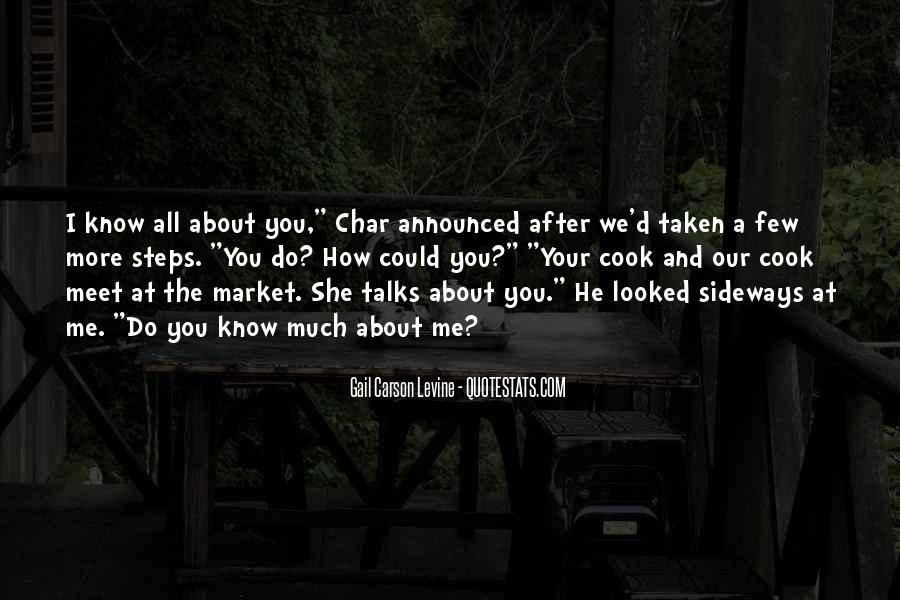 You Looked After Me Quotes #1735209