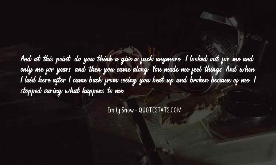 You Looked After Me Quotes #1819547