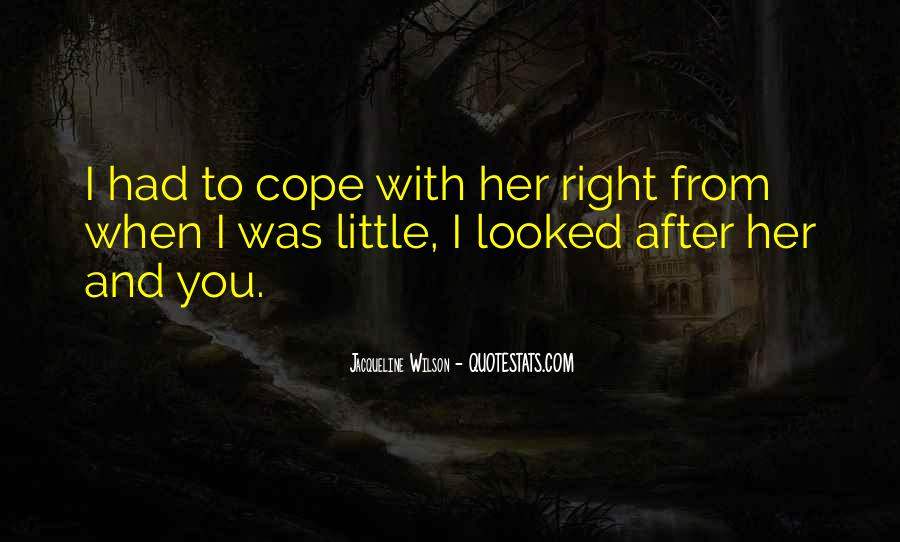 You Looked After Me Quotes #19372