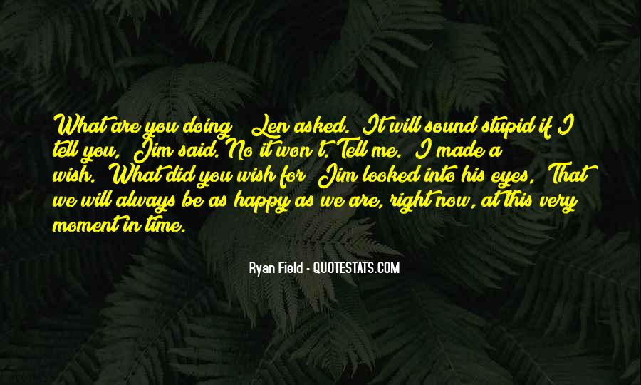 You Looked After Me Quotes #235150