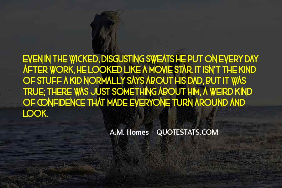 You Looked After Me Quotes #250850