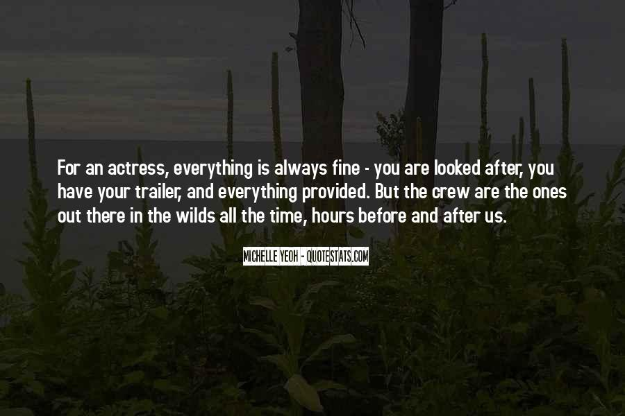 You Looked After Me Quotes #328597