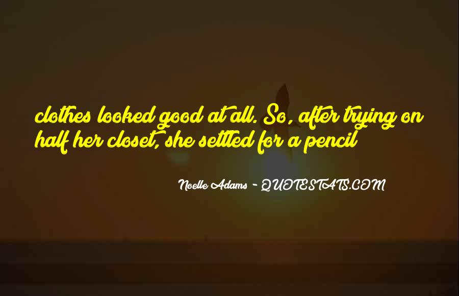 You Looked After Me Quotes #8366