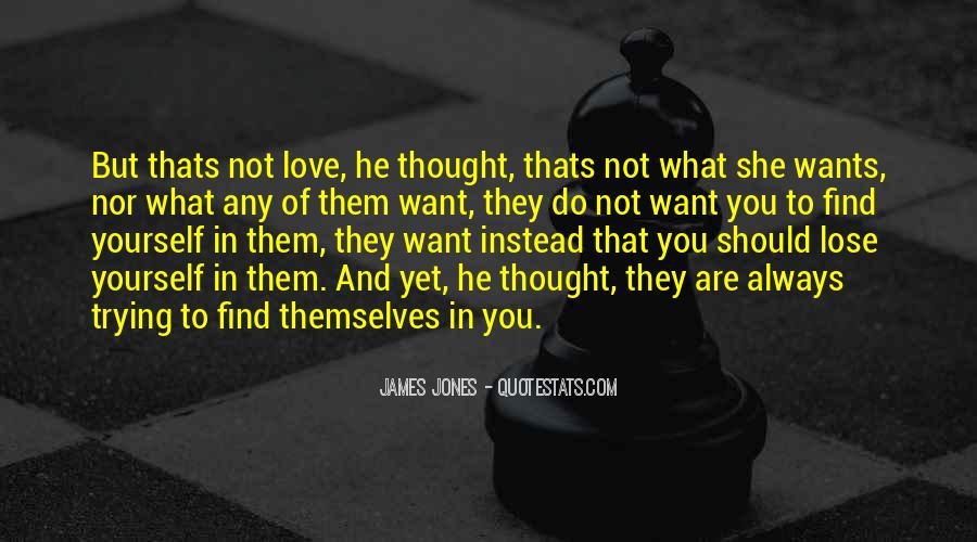 You Lose Yourself Quotes #10888