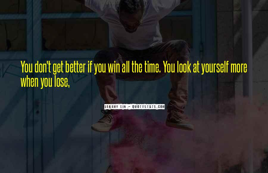 You Lose Yourself Quotes #136626