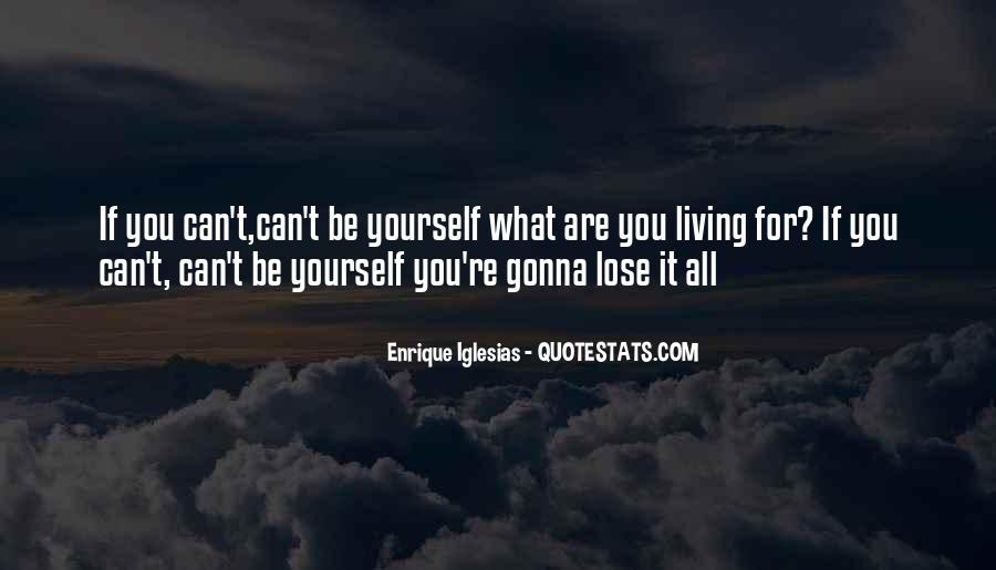 You Lose Yourself Quotes #195109