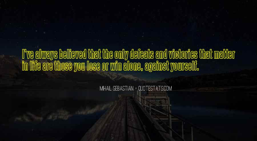 You Lose Yourself Quotes #238140