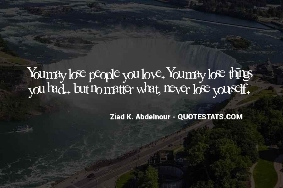 You Lose Yourself Quotes #248705