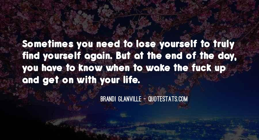 You Lose Yourself Quotes #255885
