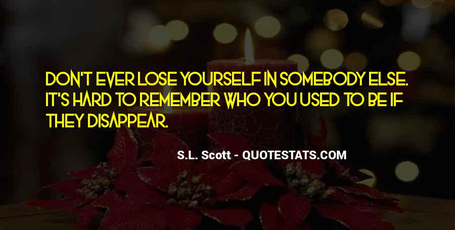 You Lose Yourself Quotes #297498